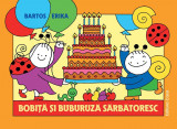 """""""Bobita si Buburuza sarbatoresc""""- Bartos Erika"""