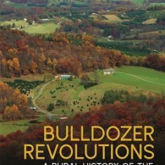 Bulldozer Revolutions: A Rural History of the Metropolitan South