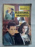 LOUIS BROMFIELD - BLESTEMUL DRAGOSTEI
