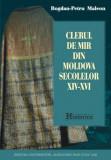 Clerul de mir din Moldova secolelor XIV-XVI  Bogdan-Petru Maleon