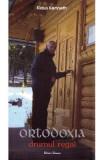 Ortodoxia, drumul regal - Klaus Kenneth