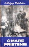 O mare prietenie (Pagini din viata lui Karl Marx si Friedrich Engels)