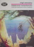 Imblanzirea romantismului. Literatura europeana si epoca Bidermeier – Virgil Nemoianu