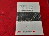 ANALIZA LINIARA SI GEOMETRIE CURS DE MATEMATICA OCTAVIAN STANASILA RF12/0