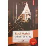 Calatorie de nunta, Patrick Modiano