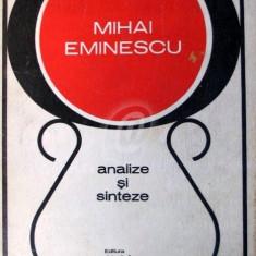 Mihai Eminescu. Analize si sinteze