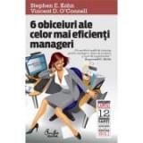 St. Kohn - 6 obiceiuri ale celor mai eficienţi manageri