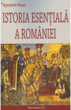 Istoria esentiala a Romaniei - Apostol Stan