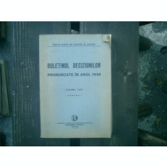 Buletinul deciziunilor pronuntate in anul 1938 volumul LXXV partea I