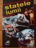 Statele Lumii - Horia C. Matei, Silviu Negut, Ion Nicolae, Nicolae,522475