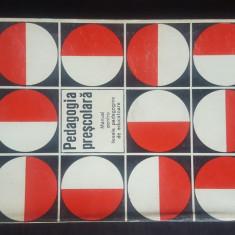 Pedagogie prescolara - manual pentru liceele pedagogice de educatoare, 1977