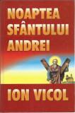 AS - ION VICOL - NOAPTEA SFANTULUI ANDREI