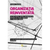 Organizatia reinventata - Frederic Laloux, Vellant