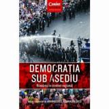 Cumpara ieftin Democratia sub asediu. Romania in context regional/Armand Gosu, Alexandru Gussi