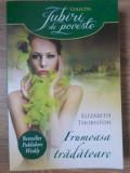 FRUMOASA TRADATOARE - ELIZABETH THORNTON