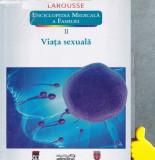 Viata sexuala  Enciclopedia medicala a familiei, vol. 2 Yves Morin