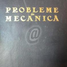 Probleme de mecanica. Editia a III-a