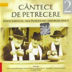 CD-Ștefan Iordache,Nelu Ploieșteanu,Gheorghe Dinică-Cântece De Petrecere 2