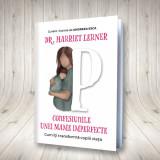 Confesiunile unei mame imperfecte, Harriet Lerner