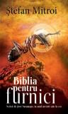 Biblia pentru furnici. Scrisă de José Saramago în anul urcării sale la cer