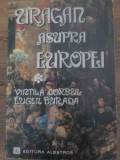 URAGAN ASUPRA EUROPEI VOL.1-VINTILA CORBUL, EUGEN BURADA