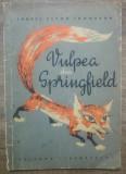 Vulpea din Springfield - Ernest Seton Thompson/ ilustratii Gh. Leahu, 1964
