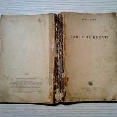 CARTE DE BUCATE - Sanda Marin - Editura Tehnica, 1956, 403 p.