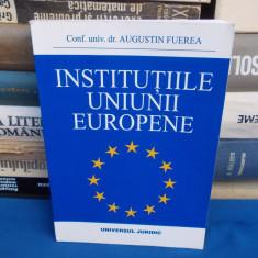 AUGUSTIN FUEREA - INSTITUTIILE UNIUNII EUROPENE , 2002