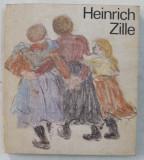 HEINRICH ZILLE 1858 - 1929 von RENATE LEITUNG , 1984