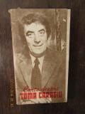 CARTE DESPRE TOMA CARAGIU -VALENTIN SILVESTRU DEDICATIE