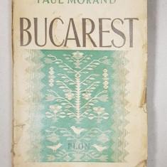 BUCAREST de PAUL MORAND , Avec deux cartes - PARIS, 1935