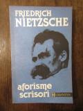 AFORISME , SCRISORI - FRIEDRICH NIETZSCHE