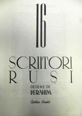 16 SCRIITORI RUSI , MAPA CU DESENE de PERAHIM , 1947 foto