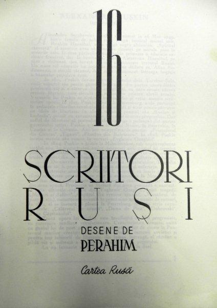 16 SCRIITORI RUSI , MAPA CU DESENE de PERAHIM , 1947