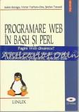 Programare Web In Bash Si Perl - Sabin Buraga, Victor Tarhon-Onu
