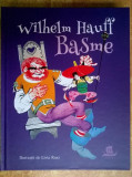 Wilhelm Hauff - Basme (Ilustratii Livia Rusz)