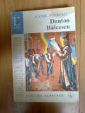 N6 Danton. Balcescu - Camil Petrescu (teatru, vol. III)