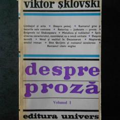 VIKTOR SKLOVSKI - DESPRE PROZA volumul 1