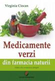 Cumpara ieftin Medicamente verzi din farmacia naturii