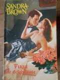 Fuga De Celebritate - Sandra Brown ,305647