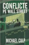 Conflicte Pe Wall Street - Michael Culp