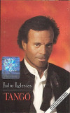 Caseta Julio Iglesias – Tango, originala