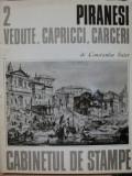 PIRANESI, VEDUTE, CAPRICCI, CARCEI- CONSTANTIN SUTER, BUC. 1974