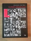 LUMEA FILMULUI , DICTIONAR DE CINEASTI de CRISTINA CORCIOVESCU , BUJOR T. RIPEANU , Bucuresti 2005