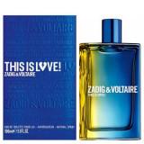 Zadig & Voltaire This Is Love! For Him EDT 100 ml pentru barbati