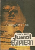 Cumpara ieftin Jurnal Egiptean - Eugen Popa