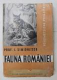 FAUNA ROMANIEI de I. SIMIONESCU - BUCURESTI, 1946