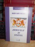 MARIN RADU MOCANU - ARHIVELE SI STATUL , 2000 , CU AUTOGRAF SI DEDICATIE !!!