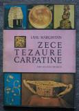 Liviu Mărghitan - Zece tezaure carpatine