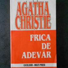 AGATHA CHRISTIE - FRICA DE ADEVAR